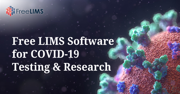 Free LIMS Software for COVID-19 Testing & Research