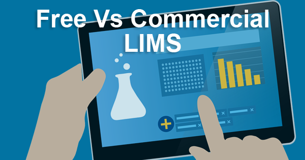 Free LIMS vs. Commercial LIMS