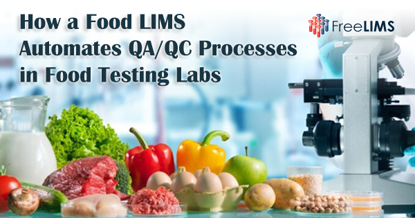 Food LIMS for automating QA/QC processes