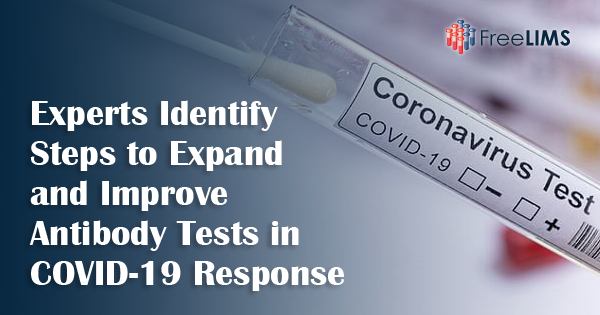 Experts Identify Steps to Expand and Improve Antibody Tests in COVID-19 Response