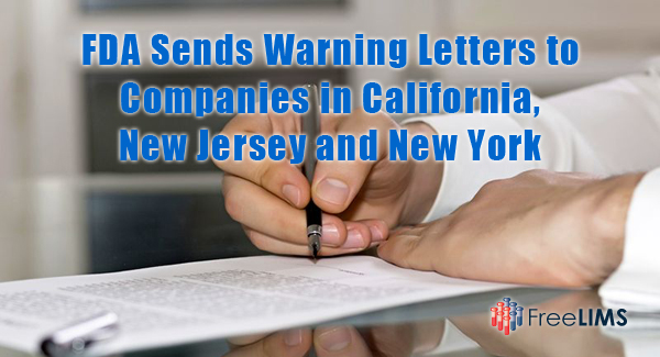 FDA Sends Warning Letters to Companies in California, New Jersey and New York