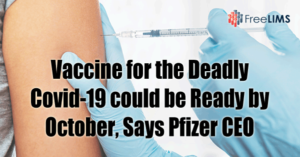 Vaccine for the Deadly Covid-19 could be Ready by October, Says Pfizer CEO